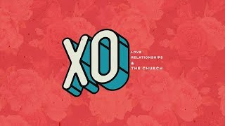 Tribes Church | XO | Week Four | Sunday, March 3rd, 2019