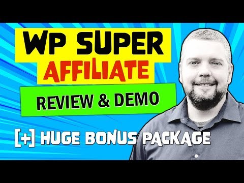 WP Super Affiliate Review With Demo and HUGE Bonus