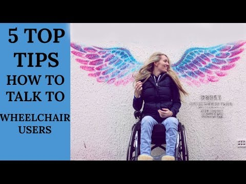 HOW TO TALK TO PEOPLE IN WHEELCHAIRS ♿️| TOP 5 PRACTICAL TIPS