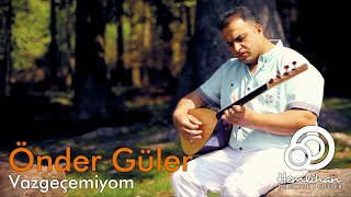 Önder Güler - Vazgeçemiyom (2013) A-SOUND & Hemlihan