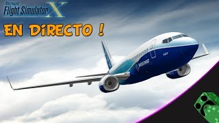 Flight Simulator X Steam Edition - Directo Twitch - Nos vamos de viaje | Gameplay en Español