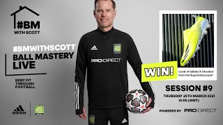 COME BACK STRONGER WEEK 9 - LIVE LOCKDOWN FOOTBALL SKILLS & FIT SESSION | COERVER EW BALL MASTERY