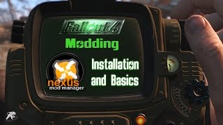 Fallout 4 Modding: Nexus Mod Manager Installation and Basics