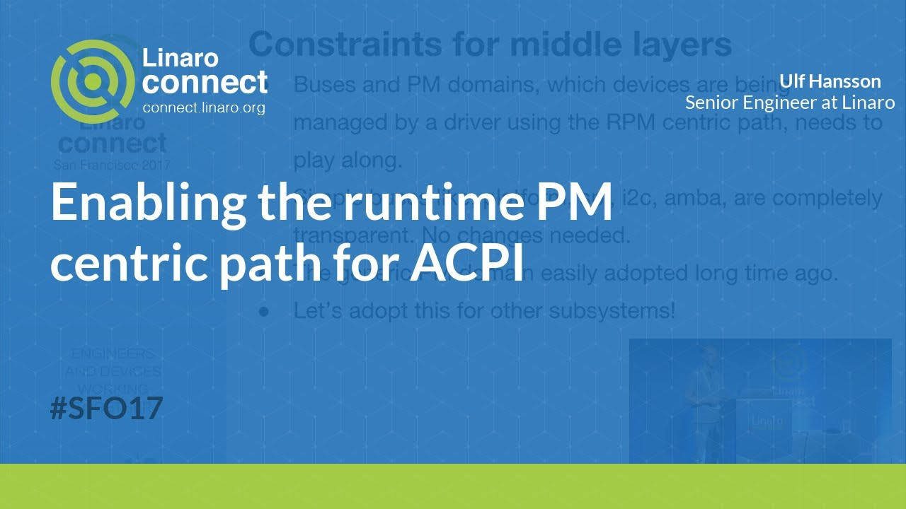 Enabling the runtime PM centric path for ACPI - SFO17-202