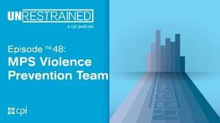 Achieving Violence Prevention in Milwaukee Public Schools (Unrestrained Ep. 48)