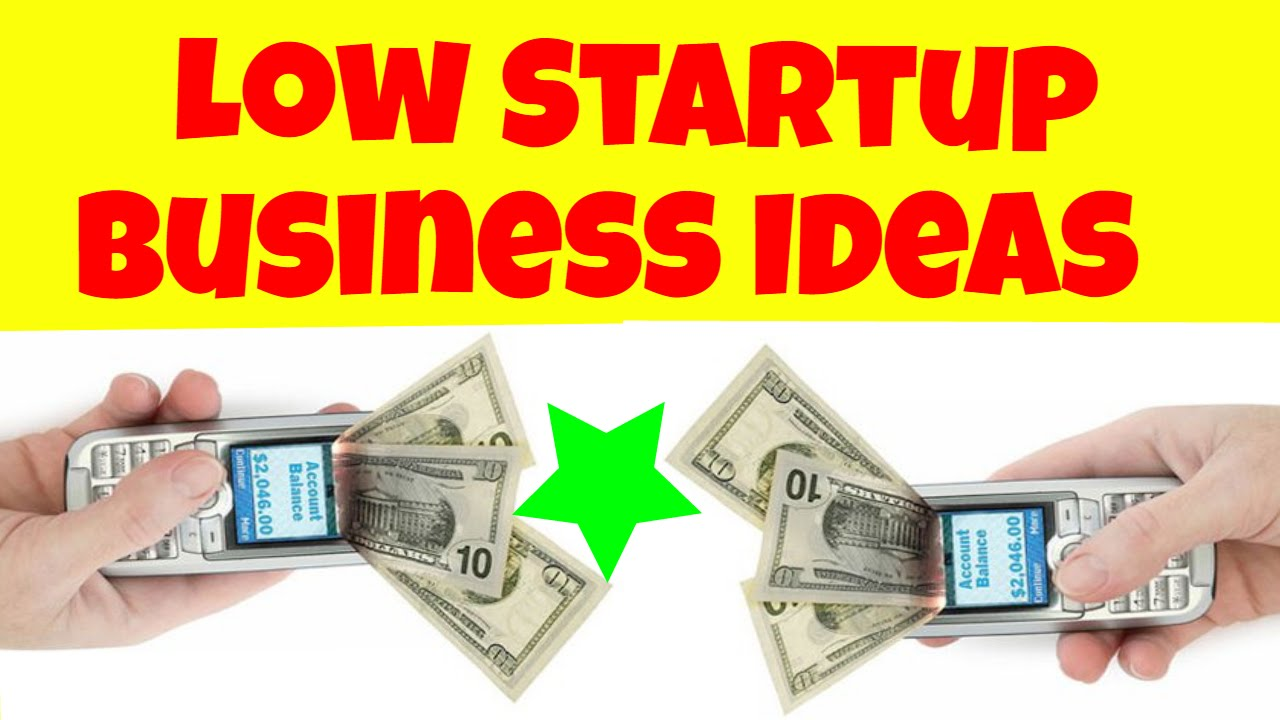 Low Startup Business Ideas 2018  hangbord