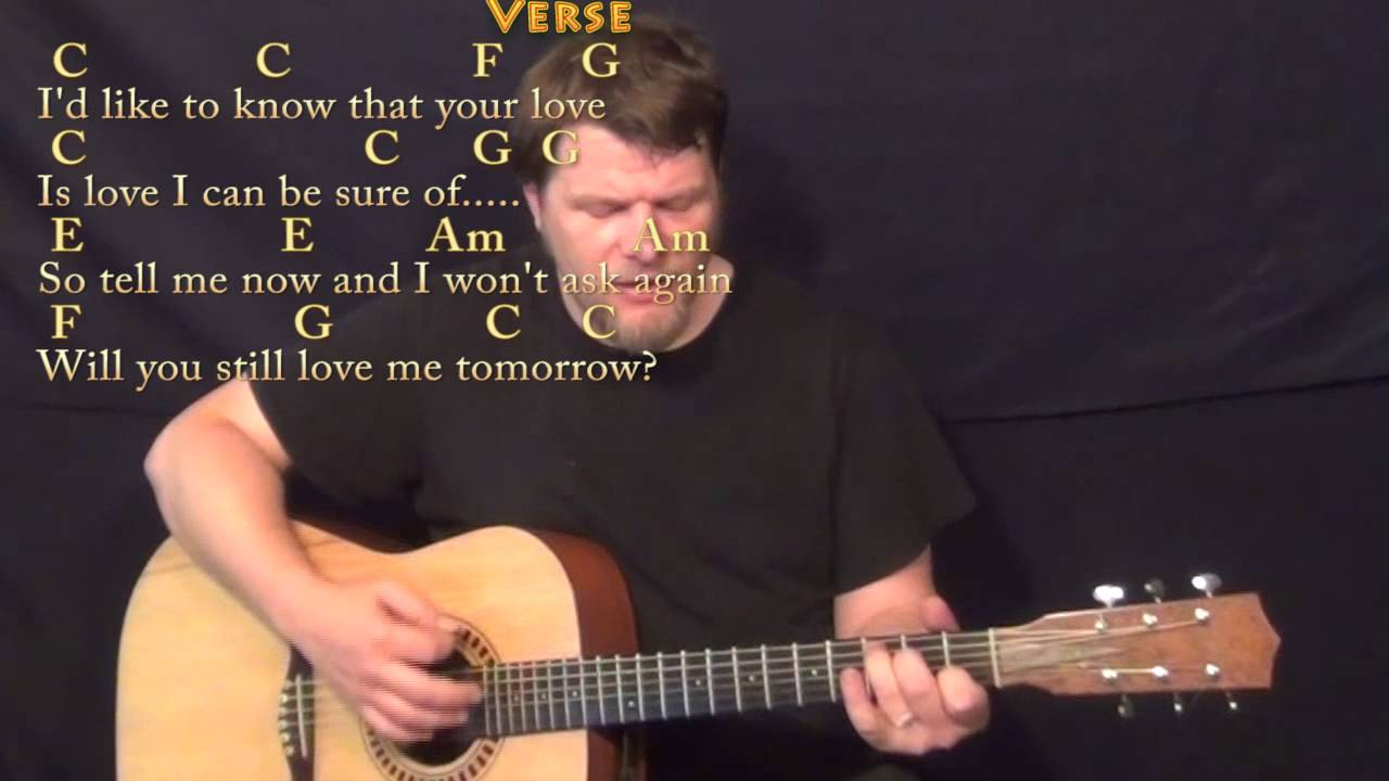 Will You Still Love Me Tomorrow Strum Guitar Cover Lesson With