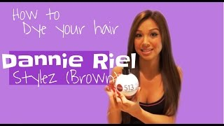 How to dye your hair Dannie Riel Stylez