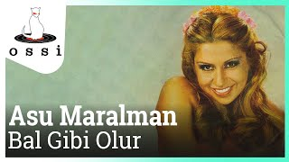 Watch Asu Maralman Bal Gibi Olur video