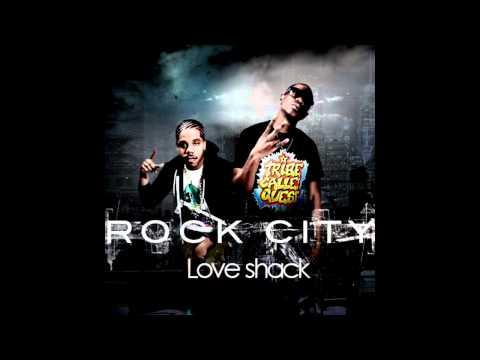 Rock City - Love Shack (HQ) w/download