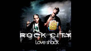Rock City - Love Shack (HQ) w/download