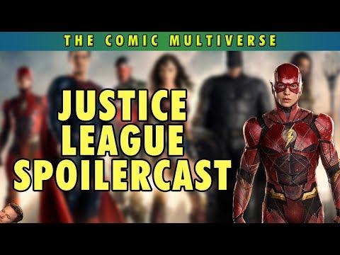 Justice League Spoilercast   The Comic Multiverse Ep.78