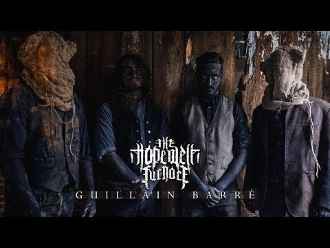 THE HOPEWELL FURNACE - GUILLAIN BARRÉ [OFFICIAL MUSIC VIDEO] (2018) SW EXCLUSIVE