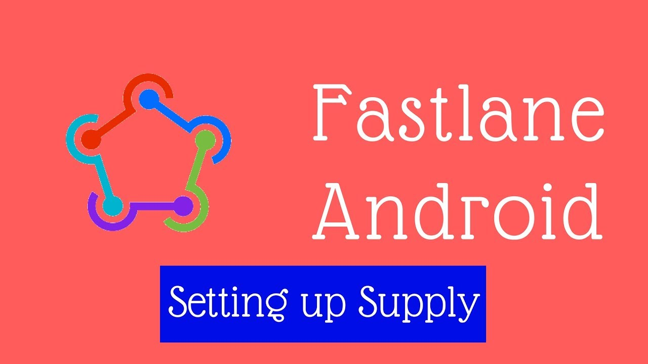 Fastlane Android -3- Automatic Upload to Google Play