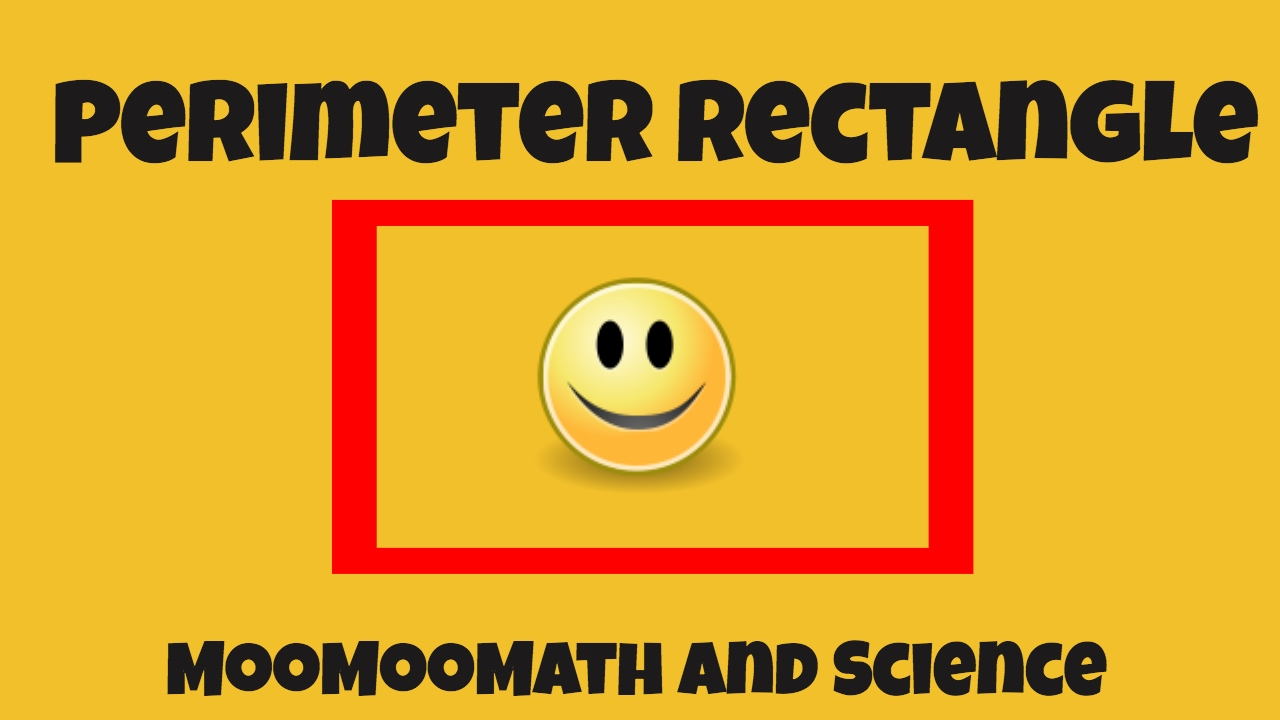 How To Find The Perimeter Of Rectanglemoomoomath