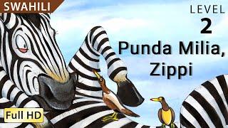 Punda Milia, Zippi: Suaheli Lernen mit Untertitel - Geschichte für Kinder ''BookBox.com''