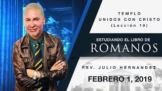 Libro de Romanos (Lección 19) - Julio E. Hernandez