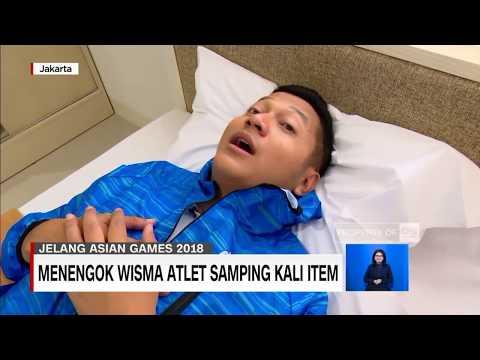 VLOG-  Wisma Atlet Kelas Internasional, Samping Kali Item - Asian Games 2018 Jakarta Palembang