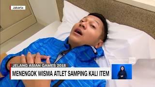 vlog wisma atlet kelas internasional samping kali item asian games 2018 jakarta palembang