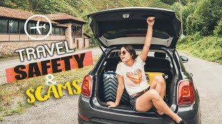 TRAVEL SAFETY & SCAMS: What you NEED TO KNOW