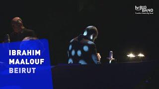 """Beirut"" - Ibrahim Maalouf & hr-Bigband"