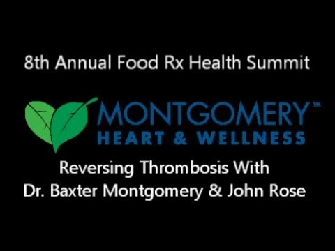 Reversing Thrombosis with Dr. Baxter Montgomery & John Rose