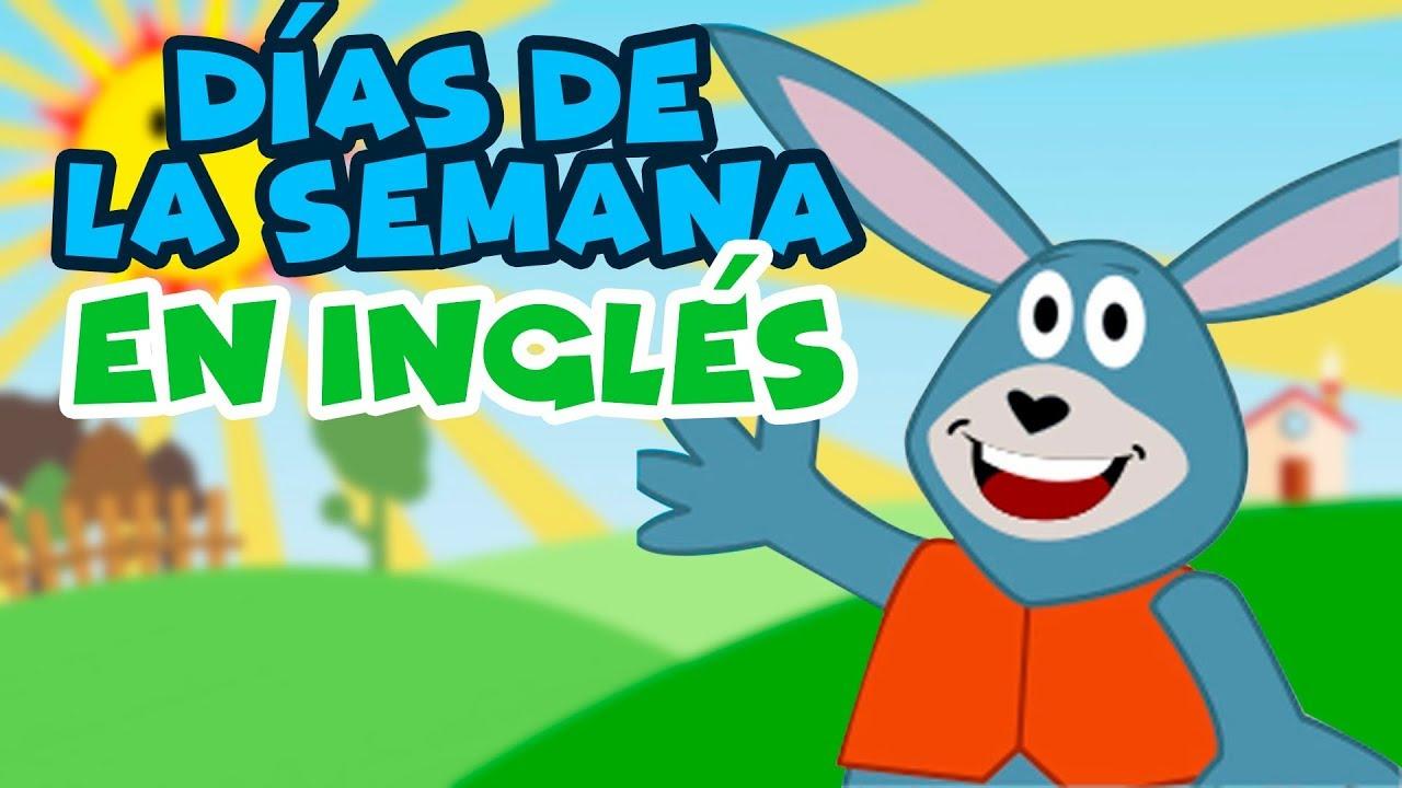 Días De La Semana En Inglés Para Niños Youtube