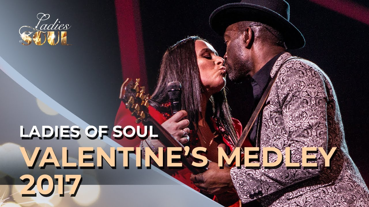 Ladies Of Soul 2017 Valentine S Medley Youtube