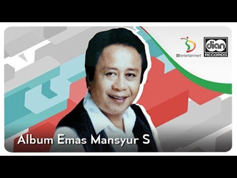 Lagu Dangdut Lawas Mansyur S. | Kompilasi