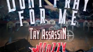 Mozzy x Tay Assassin - Don