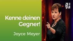 Kenne deinen Gegner! – Joyce Meyer – Mit Jesus den Alltag meistern