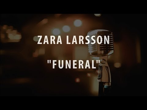 ZARA LARSSON - FUNERAL (INSTRUMENTAL / KARAOKE / COVER + LYRICS)