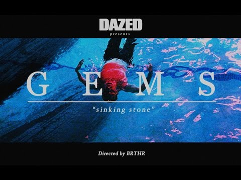 GEMS - Sinking Stone (Official Video)