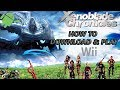 HOW TO DOWNLOAD AND PLAY - XENOBLADE CHRONICLES WII ANDROID DOLPHIN EMULATOR