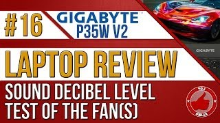 Gigabyte P35W V2 Laptop Review #16: Sound Decibel Check on the Fan(s)