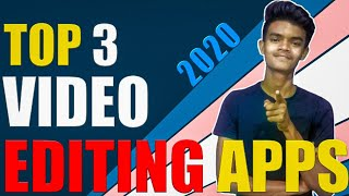 TOP 3 BEST VIDEO EDITING APPS FOR ANDROID IN 2020 | professional video editing apps in 2020