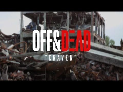 Download OFF&DEAD - Craven (Official Music Video)