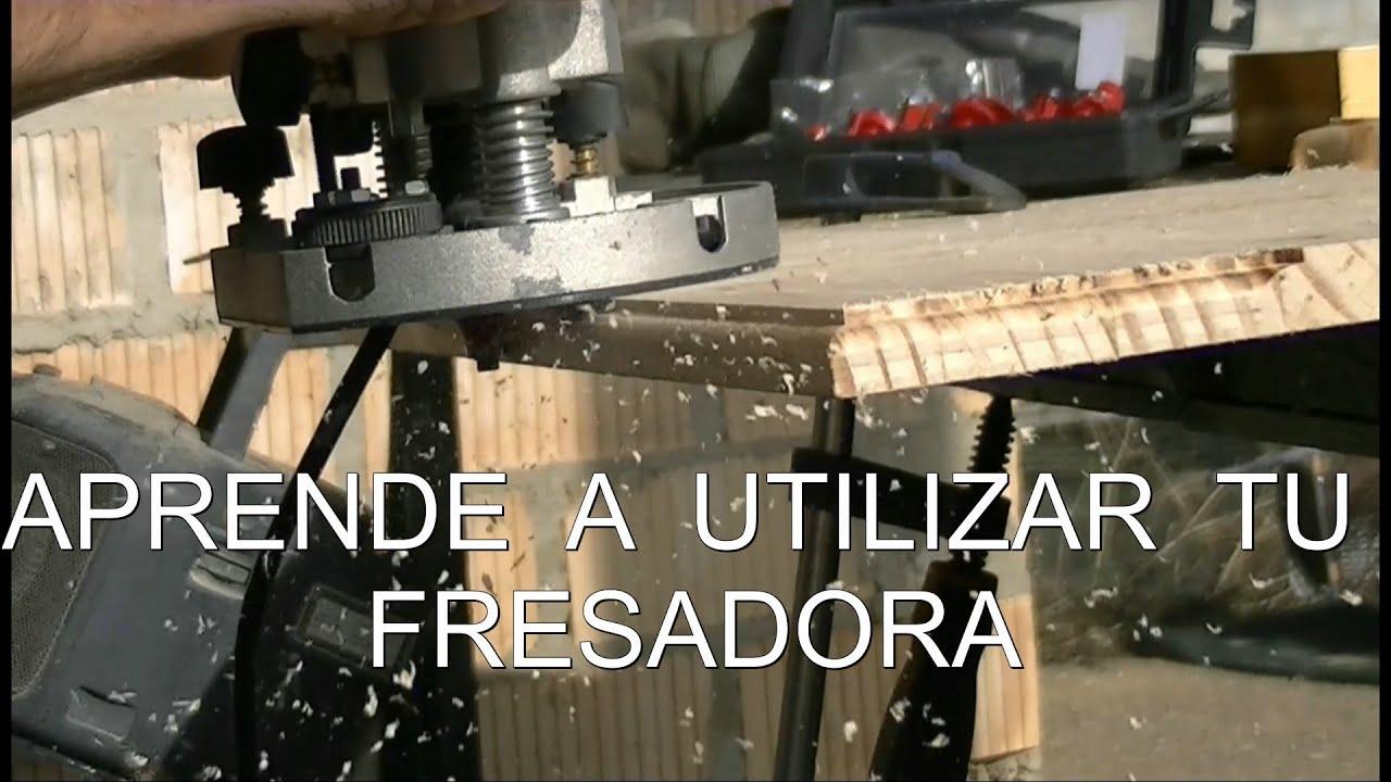 COMO USAR LA FRESADORA MANUAL  YouTube