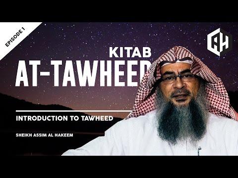 Kitab At Tawheed: Introduction to Tawheed (Episode 1)