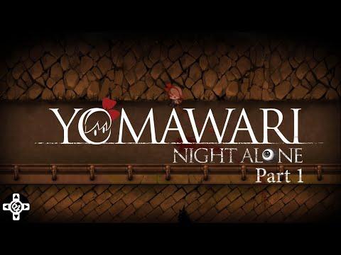 Let The Nightmare Begin - Yomawari - Night Alone - Part 1 |