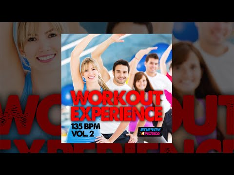 E4F  Workout Experience 135 Bpm Vol 02  Fitness & Music 2018