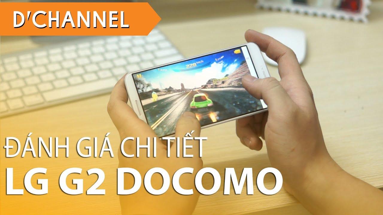 LG G2 DOCOMO (L-01F) – Đánh giá chi tiết