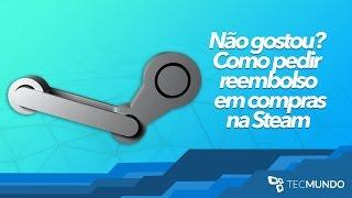 Quero meu dinheiro de volta: saiba como pedir reembolso do Steam - TecMundo