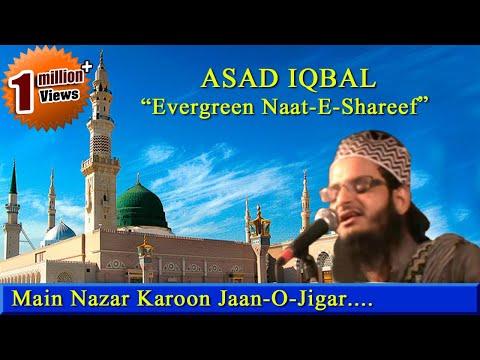Main Nazar Karoon Jaan-O-Jigar Kaisa Lagega || Full Naat Video || HD || 2015 || By-Asad Iqbal