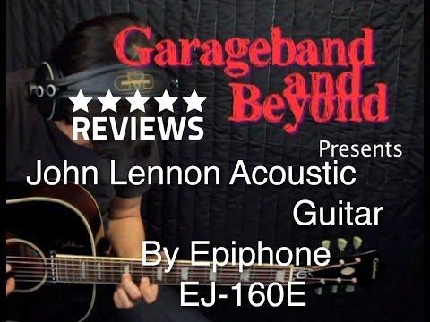 John Lennon Epiphone J-160e Electric Acoustic Guitar - Audio Review