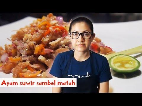 Masak ayam suwir sambel matah | Masakan Bali