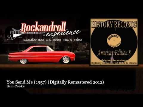 Sam Cooke - You Send Me (1957) - Digitally Remastered 2012 - Rock N Roll Experience mp3
