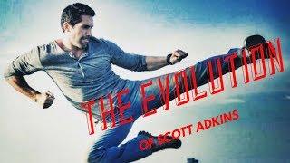 The Evolution of Scott Adkins