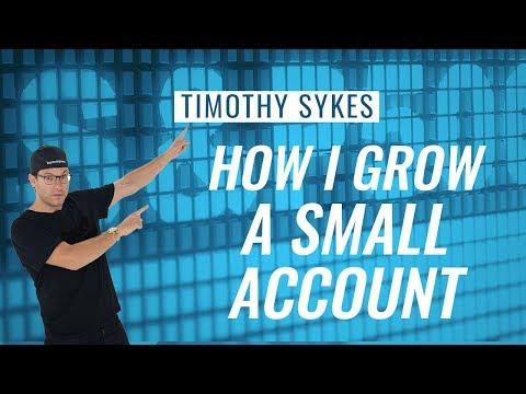 How I Grow A Small Account