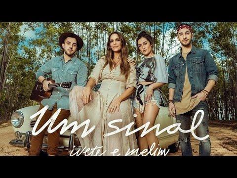 Teaser 2 Um Sinal Ivete feat Banda Melim